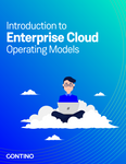 Introduction to Enterprise Cloud Operating Models